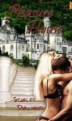 Pleasure House by Scarlet Darkwood